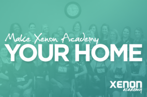 Make Xenon Academy Your Home - Xenon Academy